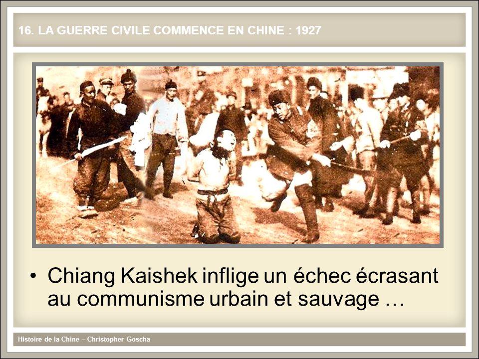 16. LA GUERRE CIVILE COMMENCE EN CHINE : 1927