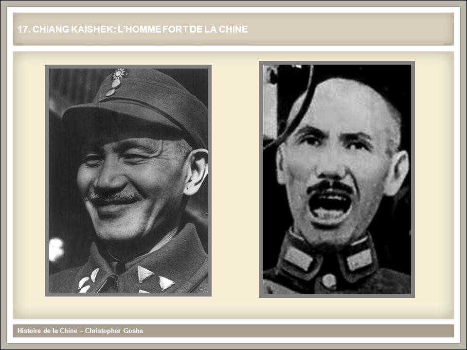 17. CHIANG KAISHEK: L'HOMME FORT DE LA CHINE