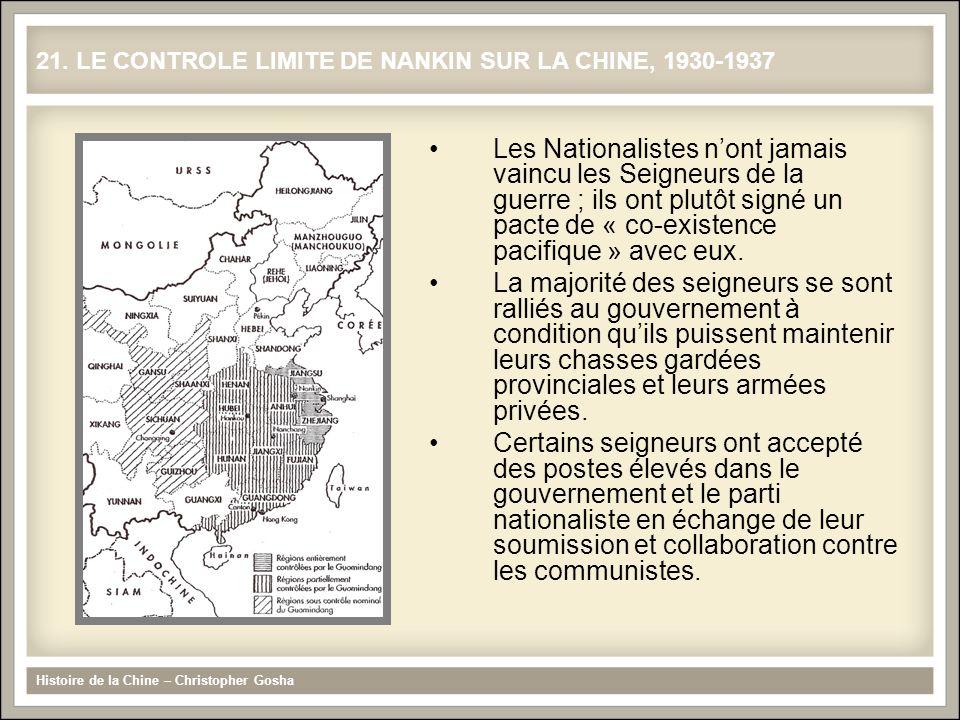 21. LE CONTROLE LIMITE DE NANKIN SUR LA CHINE, 1930-1937