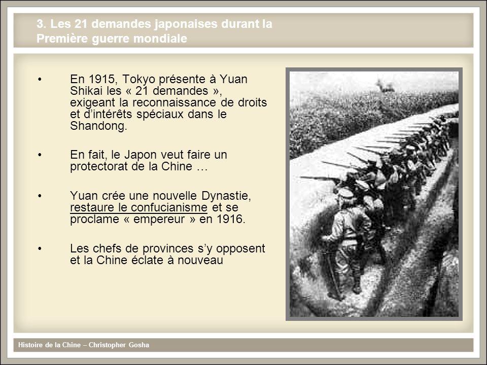 3. Les 21 demandes japonaises durant la Première guerre mondiale