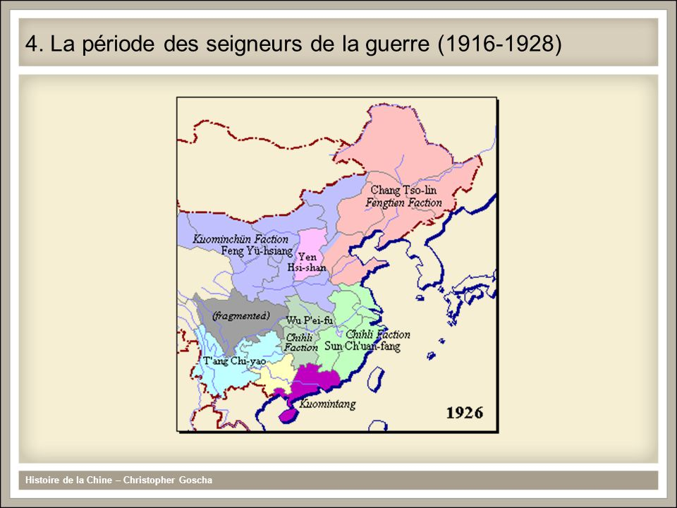 4. La période des seigneurs de la guerre (1916-1928)
