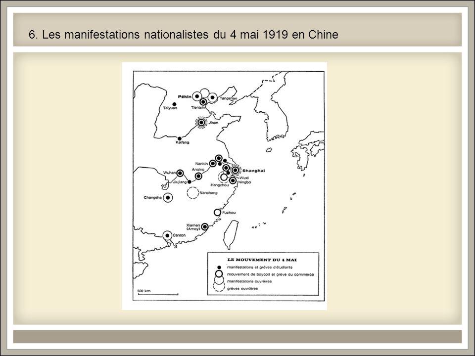 6. Les manifestations nationalistes du 4 mai 1919 en Chine