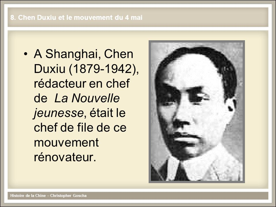 8. Chen Duxiu et le mouvement du 4 mai