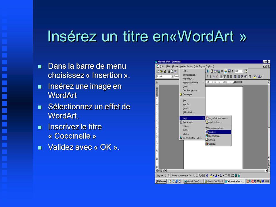 Insérez un titre en«WordArt »