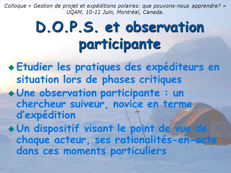 D.O.P.S. et observation participante