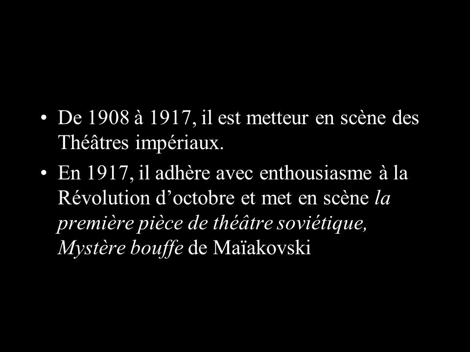 De 1908 à 1917, il est metteur en scène des Théâtres impériaux.