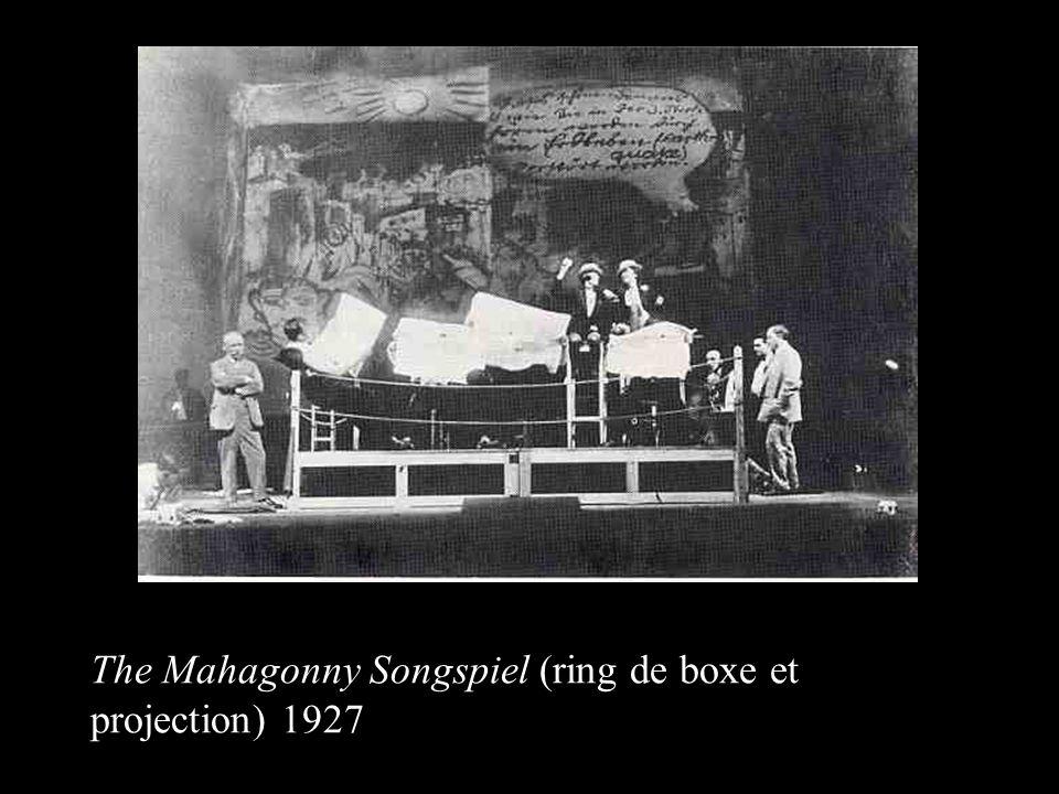 The Mahagonny Songspiel (ring de boxe et projection) 1927