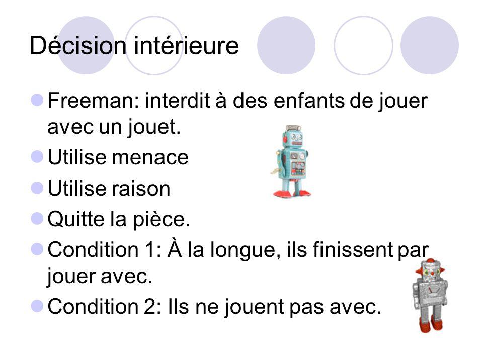 Décision intérieure Freeman: interdit à des enfants de jouer avec un jouet. Utilise menace. Utilise raison.