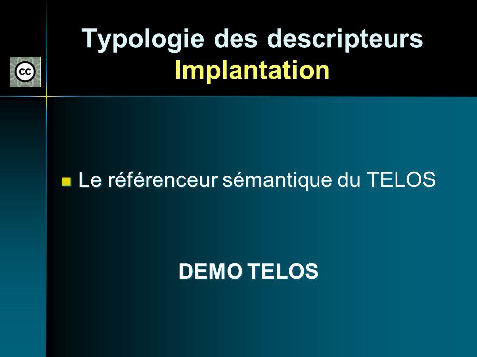 Typologie des descripteurs Implantation