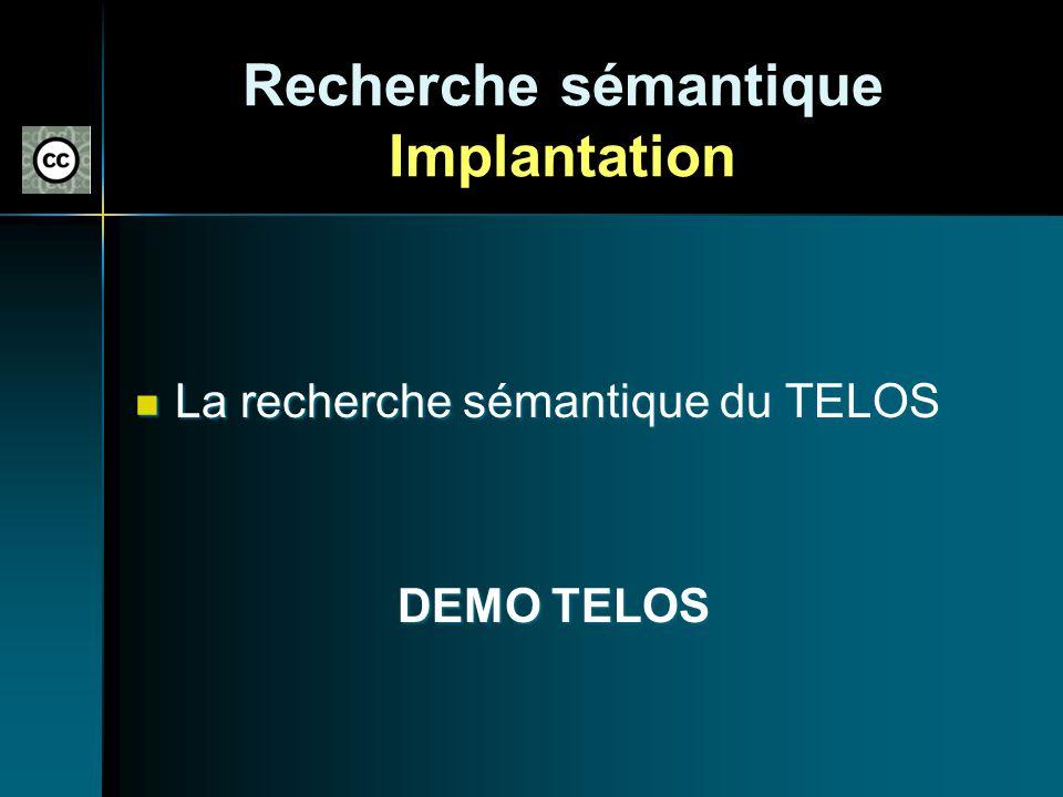 Recherche sémantique Implantation
