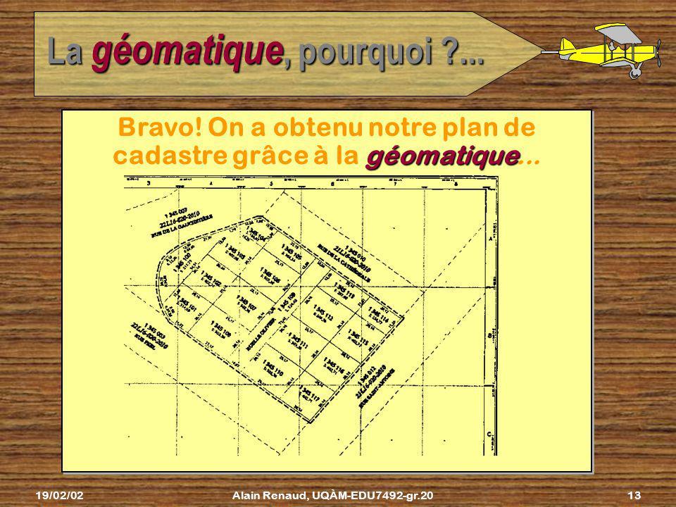 La géomatique, pourquoi ...