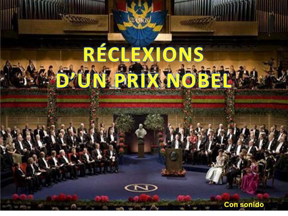 RÉCLEXIONS D'UN PRIX NOBEL