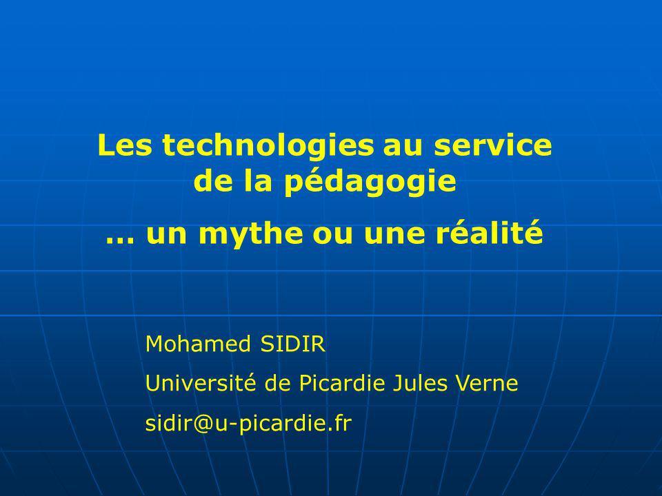 Les technologies au service de la pédagogie … un mythe ou une réalité