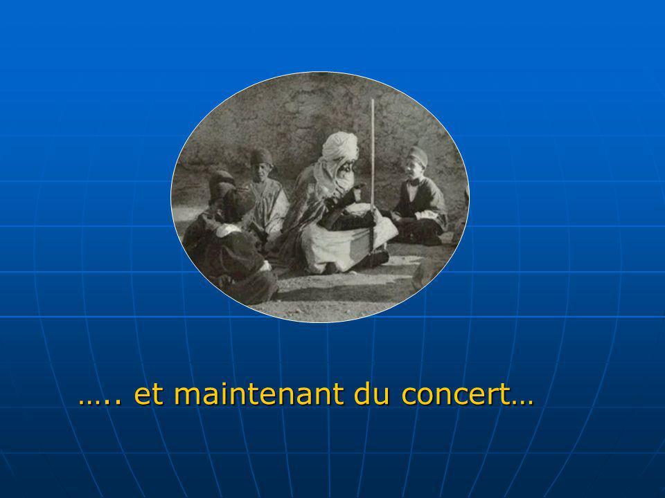 ….. et maintenant du concert…