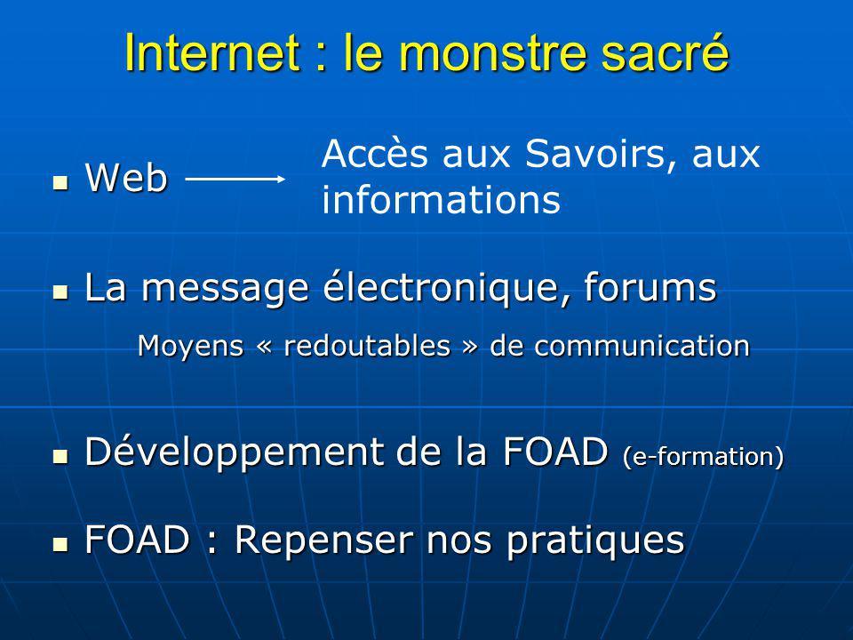 Internet : le monstre sacré