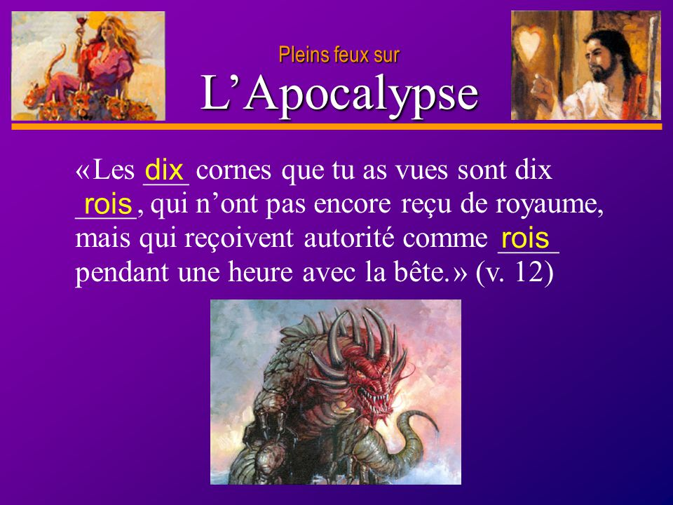 Pleins feux sur L'Apocalypse.