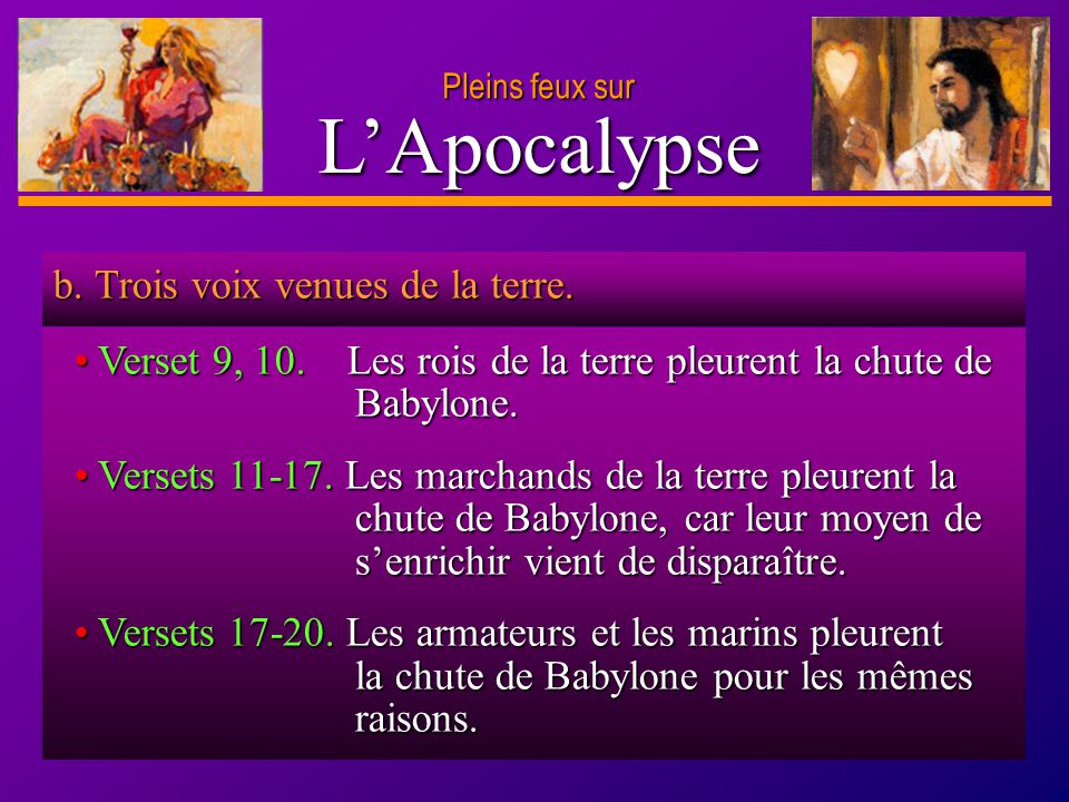 L'Apocalypse b. Trois voix venues de la terre.