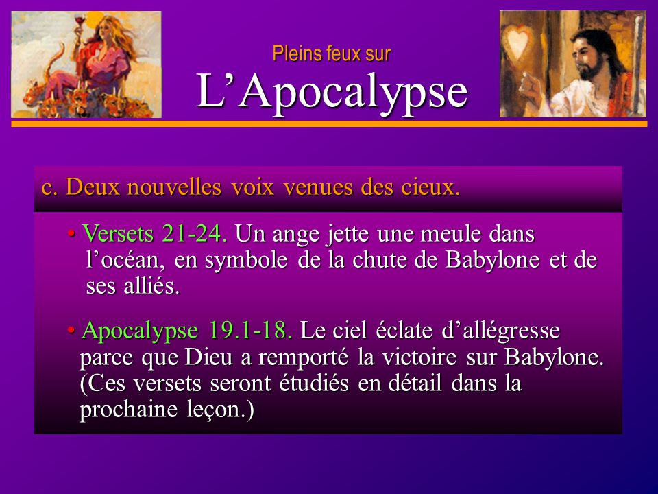 L'Apocalypse c. Deux nouvelles voix venues des cieux.