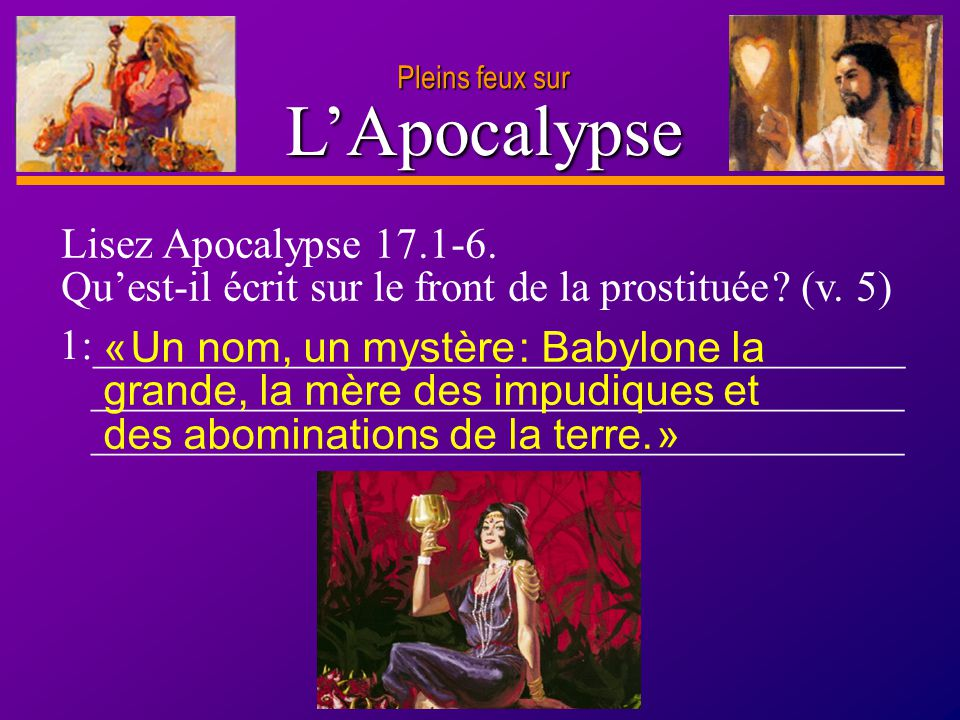 L'Apocalypse Lisez Apocalypse 17.1-6.
