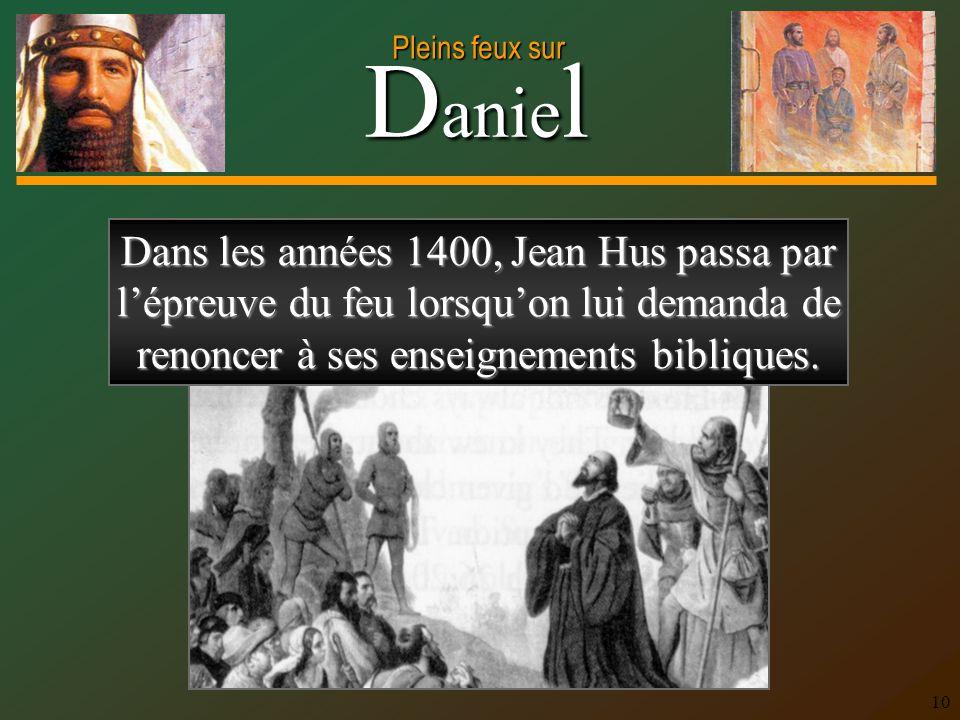 Dans les années 1400, Jean Hus passa par l'épreuve du feu lorsqu'on lui demanda de renoncer à ses enseignements bibliques.