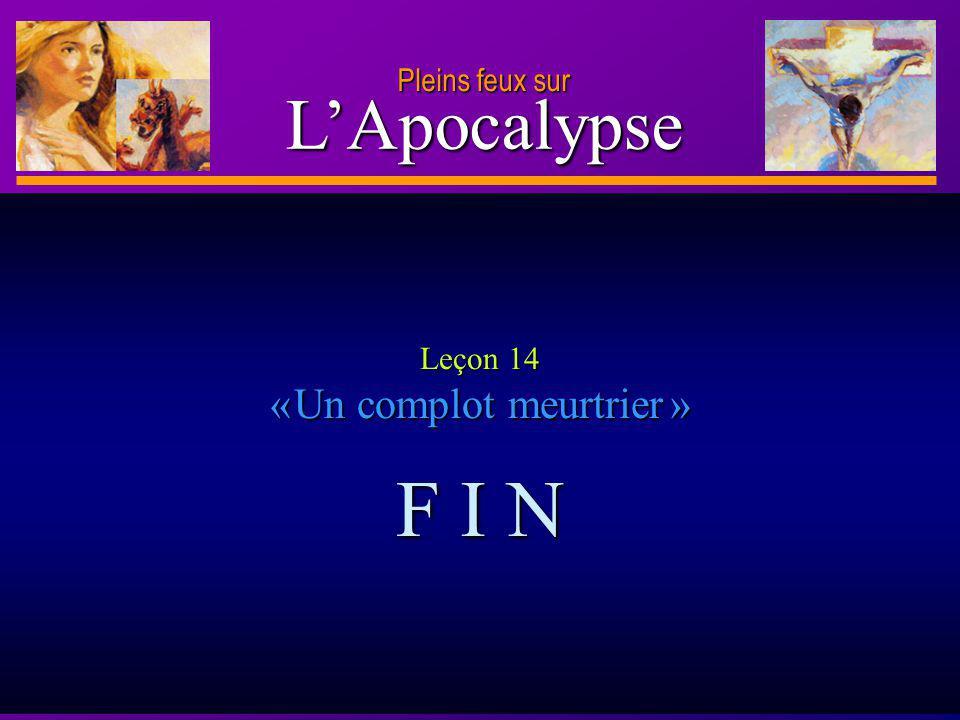 Leçon 14 « Un complot meurtrier »