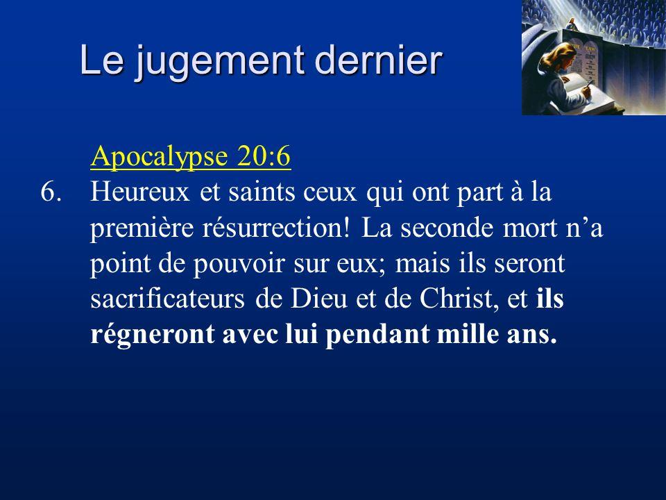 Le jugement dernier Apocalypse 20:6