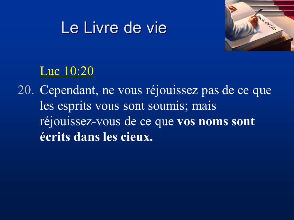 Le Livre de vie Luc 10:20.