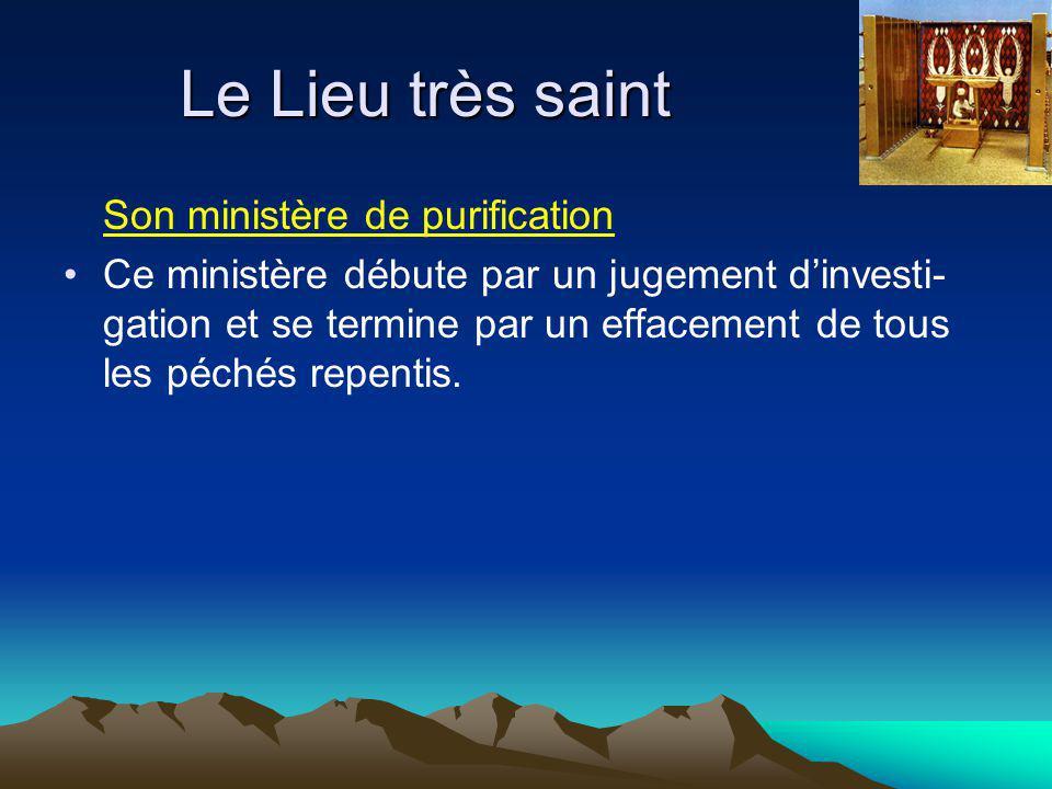 Le Lieu très saint Son ministère de purification