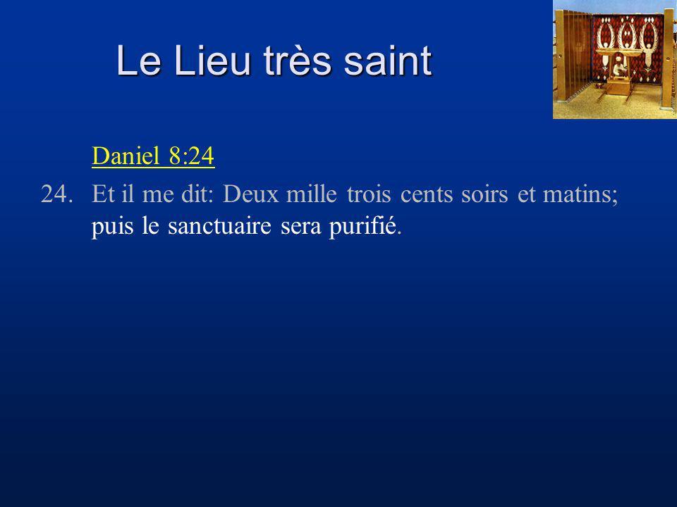 Le Lieu très saint Daniel 8:24