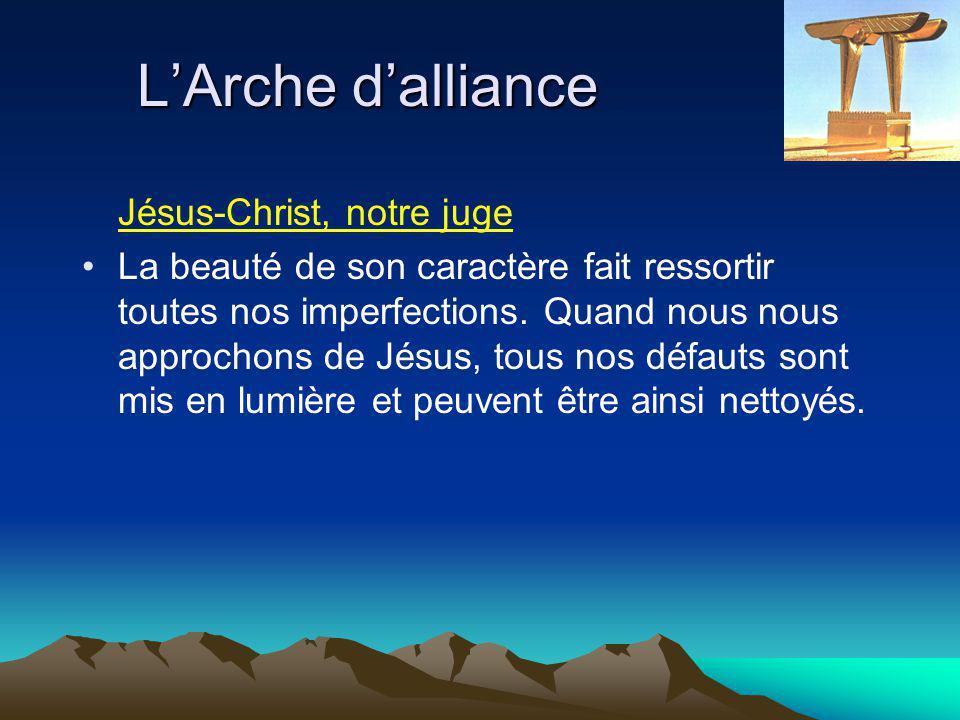 L'Arche d'alliance Jésus-Christ, notre juge