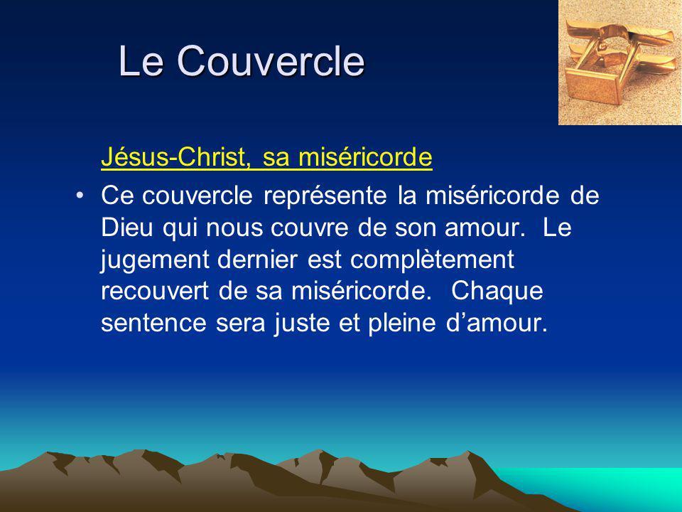 Le Couvercle Jésus-Christ, sa miséricorde