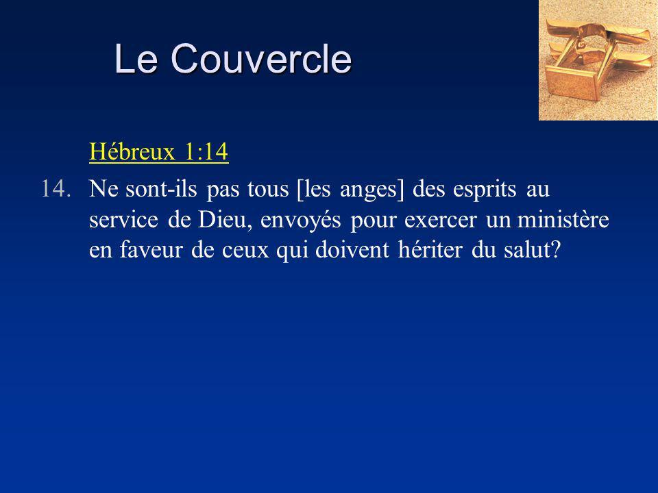 Le Couvercle Hébreux 1:14.