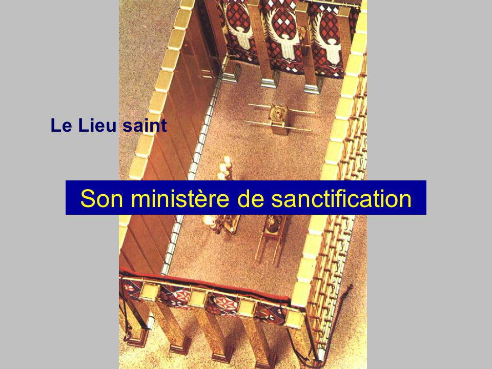 Son ministère de sanctification