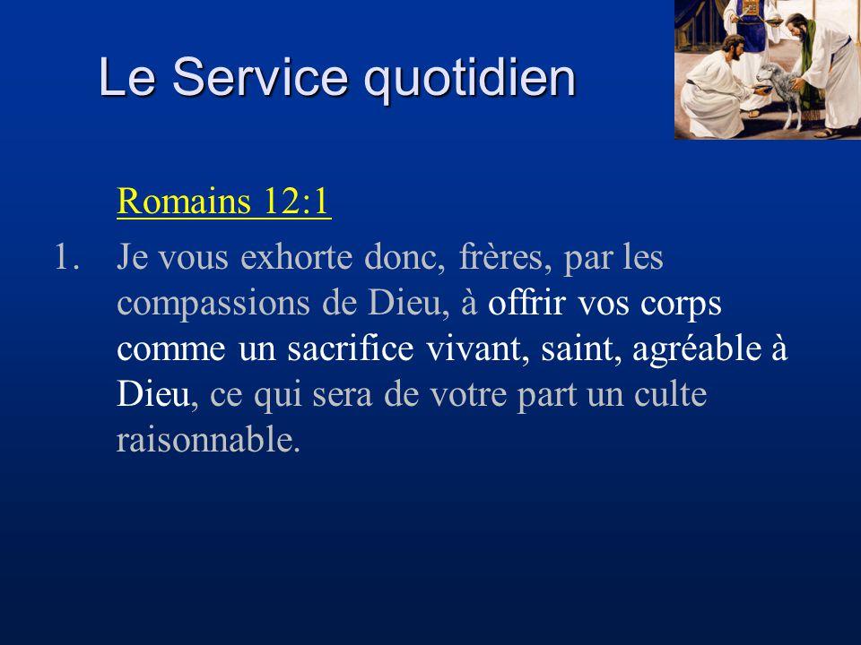 Le Service quotidien Romains 12:1
