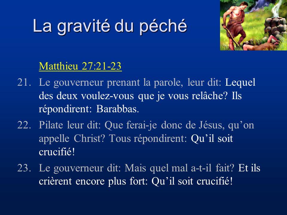 La gravité du péché Matthieu 27:21-23