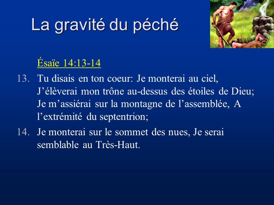 La gravité du péché Ésaïe 14:13-14