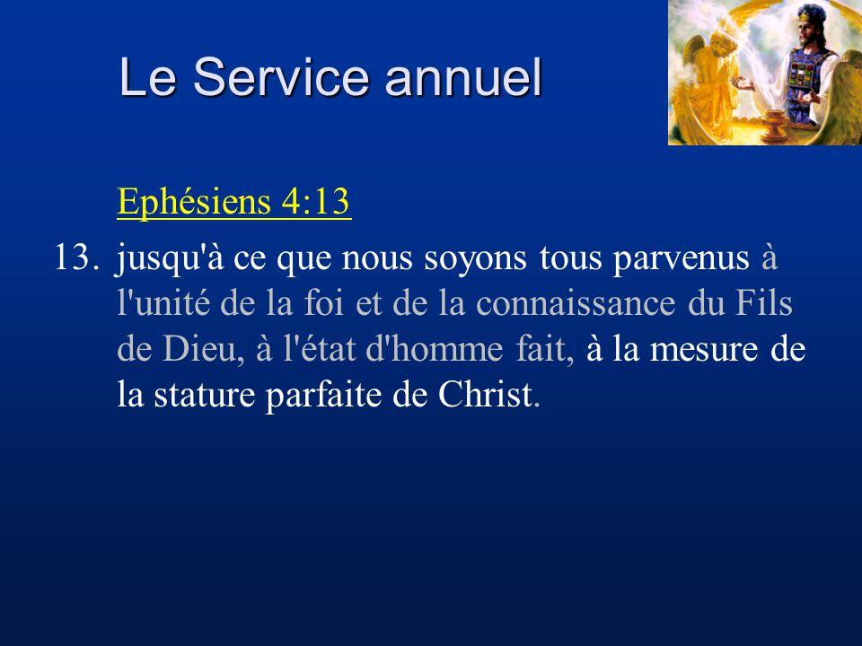 Le Service annuel Ephésiens 4:13