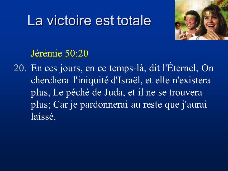 La victoire est totale Jérémie 50:20