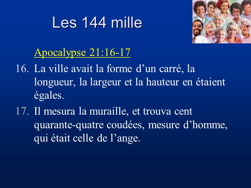 Les 144 mille Apocalypse 21:16-17