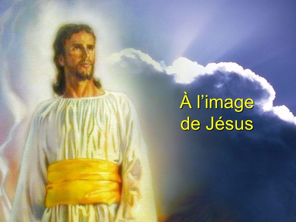 À l'image de Jésus