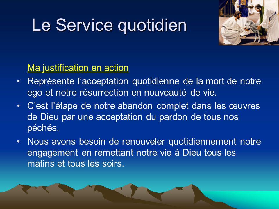 Le Service quotidien Ma justification en action