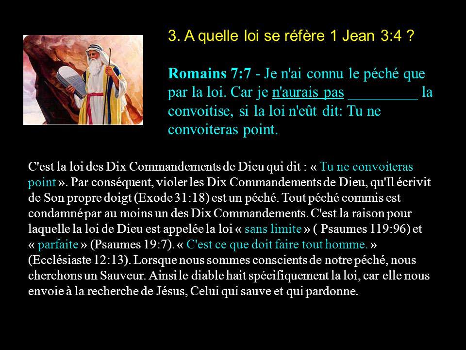 3. A quelle loi se réfère 1 Jean 3:4