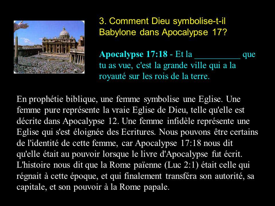 3. Comment Dieu symbolise-t-il Babylone dans Apocalypse 17