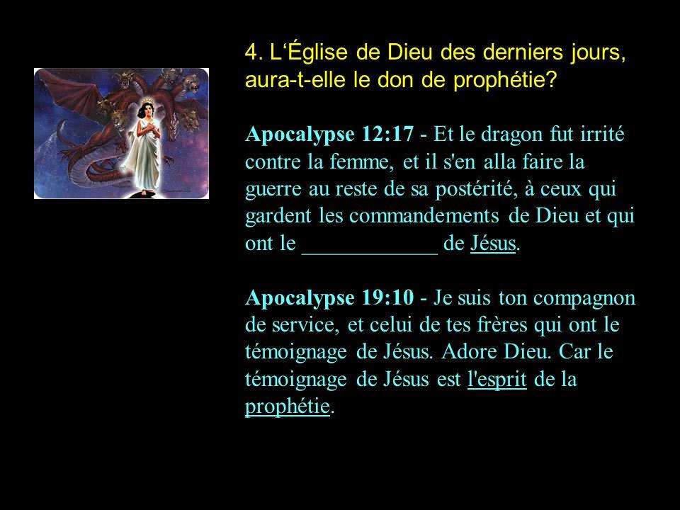 4. L'Église de Dieu des derniers jours, aura-t-elle le don de prophétie