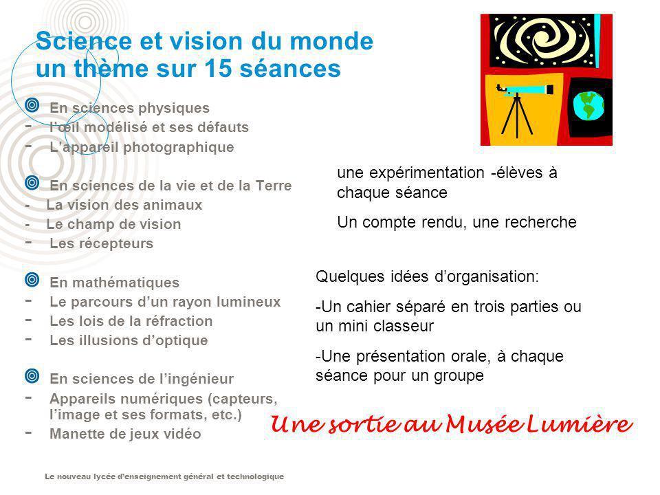 Science et vision du monde un thème sur 15 séances