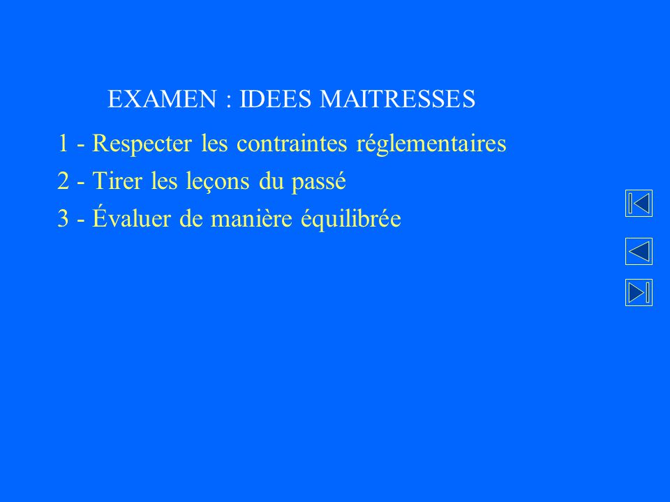 EXAMEN : IDEES MAITRESSES