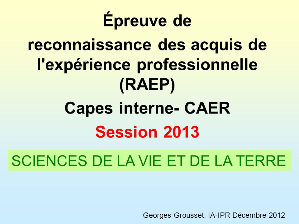 reconnaissance des acquis de l expérience professionnelle (RAEP)