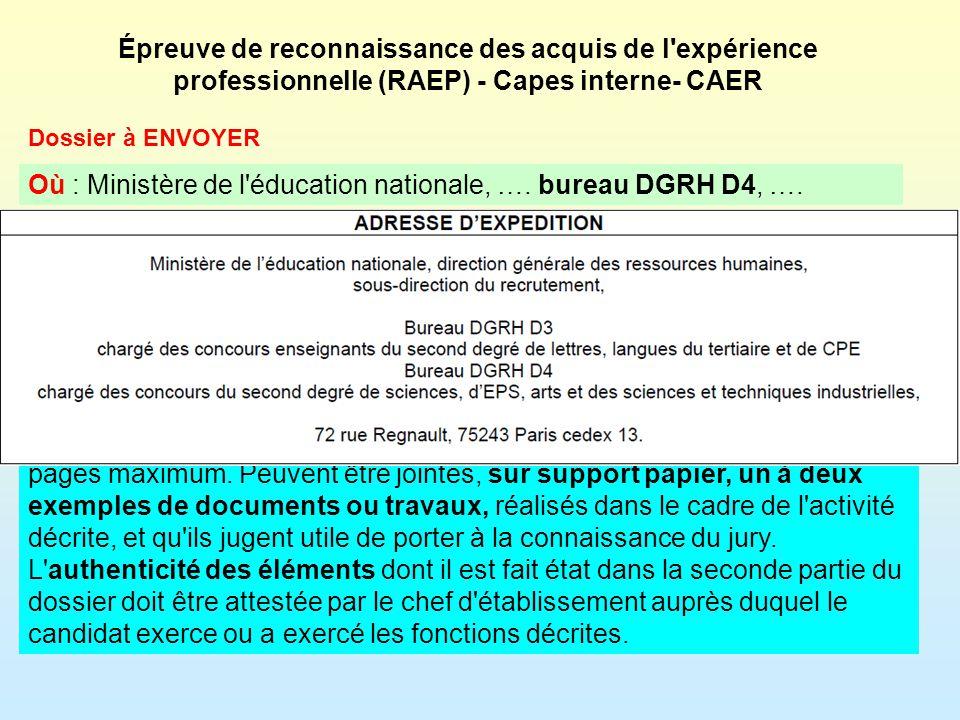 Où : Ministère de l éducation nationale, …. bureau DGRH D4, ….