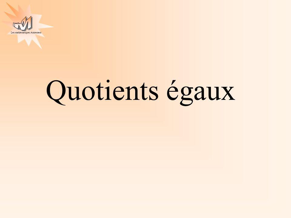 Quotients égaux