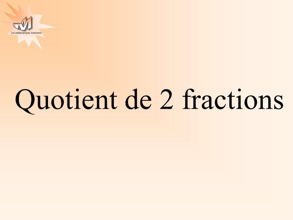 Quotient de 2 fractions
